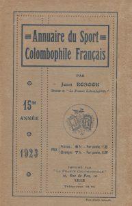 Annuaire du sport colombophile français. (1923)