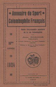 Annuaire du sport colombophile français. (1924)
