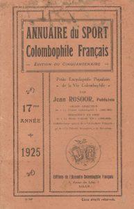 Annuaire du sport colombophile français. (1925)
