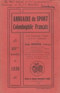 Annuaire du sport colombophile français. (1926)