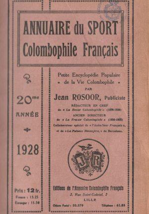 Annuaire du sport colombophile français. (1928)