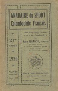 Annuaire du sport colombophile français. (1929)