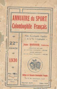 Annuaire du sport colombophile français. (1930)