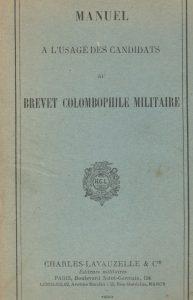 Manuel a l´usage des candidats au brevet colombophile militaire. (1929)