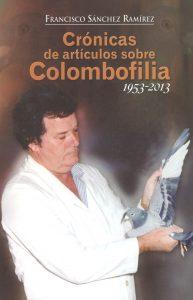 Crónicas de artículos sobre colombofilia 1953-2013. (2013)