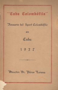 Anuario. Cuba colombófila. (1927)