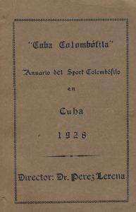 Anuario. Cuba colombófila. (1928)