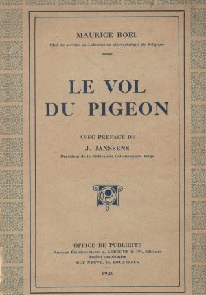 Le vol du pigeon. (1926)