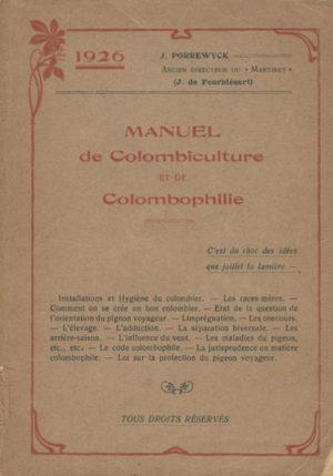 Manuel de colombiculture et de colombophile. (1926)